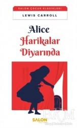 Salon Yayınları - Çocuk - Alice Harikalar Diyarında