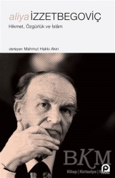 Pınar Yayınları - Aliya İzzetbegoviç - Hikmet Özgürlük ve İslam