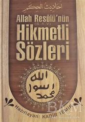 Temir Yayınları - Allah Resulü'nün Hikmetli Sözleri