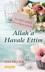 Salon Yayınları - Allah'a Havale Ettim