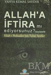 Ozan Yayıncılık - Allah'a İftira mı Ediyorsunuz?