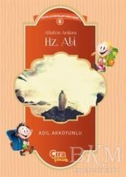 Çıra Çocuk Yayınları - Allah'ın Arslanı Hz. Ali