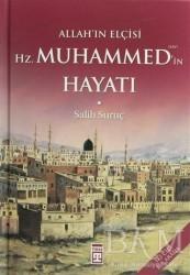 Timaş Yayınları - Allah'ın Elçisi Hz. Muhammed'in Hayatı (1-2 Tek Cilt)