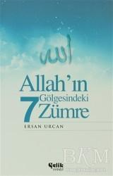 Çelik Yayınevi - Allah'ın Gölgesindeki 7 Zümre