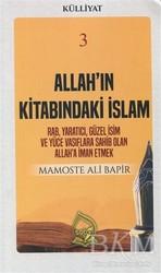 Sebe Yayınları - Allah'ın Kitabındaki İslam (Külliyat 3)