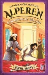 Genç Timaş - Alparslan'ın Akıncısı Alperen - Esrarengiz Bilgin