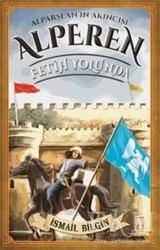 Genç Timaş - Alparslan'ın Akıncısı Alperen - Fetih Yolunda
