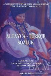 Türk Dil Kurumu Yayınları - Altayca - Türkçe Sözlük