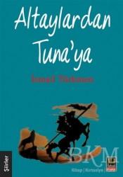 Babıali Kitaplığı - Altaylardan Tuna'ya