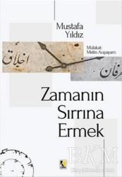 Çıra Yayınları - Zamanın Sırrına Ermek