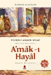 Kapı Yayınları - A'mak-ı Hayal (Günümüz Türkçesiyle Tam Metin)