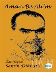 İlkim Ozan Yayınları - Aman Be Ali'm
