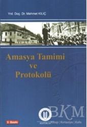Okan Üniversitesi Kitapları - Amasya Tamimi ve Protokolü