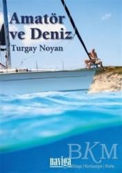 Naviga Yayınları - Amatör ve Deniz