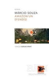 Alakarga Sanat Yayınları - Amazon'un Efendisi