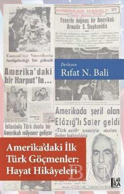 Amerika'daki İlk Türk Göçmenler Hayat Hikayeleri