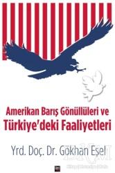 İleri Yayınları - Amerikan Barış Gönüllüleri ve Türkiye'deki Faaliyetleri