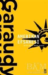 Timaş Yayınları - Amerikan Efsanesi