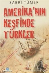 Ozan Yayıncılık - Amerika'nın Keşfinde Türkler