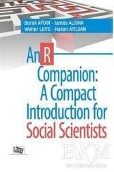 Anı Yayıncılık - An R Companion : A Compact Introduction for Social Scientists