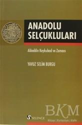 Selenge Yayınları - Anadolu Selçukluları