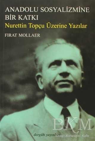 Anadolu Sosyalizmine Bir Katkı