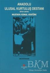 Can Yayınları (Ali Adil Atalay) - Anadolu Ulusal Kurtuluş Destanı
