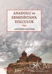 Köprü Kitapları - Anadolu ve Ermenistan'a Yolculuk
