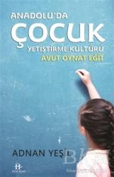 Hükümdar Yayınları - Anadolu'da Çocuk Yetiştirme Kültürü