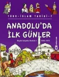 Timaş Çocuk - Anadolu'da İlk Günler