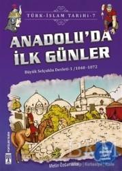 Genç Timaş - Anadolu'da İlk Günler / Türk - İslam Tarihi 7