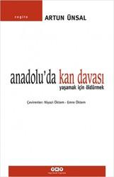 Yapı Kredi Yayınları - Anadolu'da Kan Davası