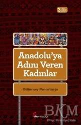 Okur Kitaplığı - Anadolu'ya Adını Veren Kadınlar