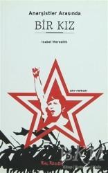 Kalkedon Yayıncılık - Anarşistler Arasında Bir Kız