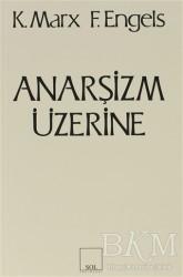 Sol Yayınları - Anarşizm Üzerine