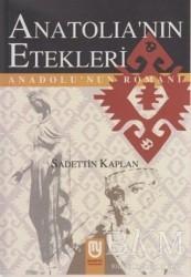 Marifet Yayınları - Anatolia'nın Etekleri Anadolu'nun Romanı