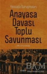 Kitabevi Yayınları - Anayasa Davası Toplu Savunması