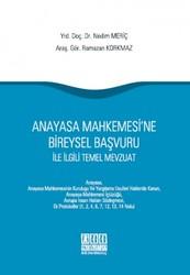 On İki Levha Yayınları - Anayasa Mahkemesi'ne Bireysel Başvuru ile İlgili Temel Mevzuat