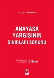 Adalet Yayınevi - Ders Kitapları - Anayasa Yargısının Sınırları Sorunu