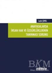 On İki Levha Yayınları - Anayasalarda İnsan Hak ve Özgürlüklerinin Tanınması Sorunu