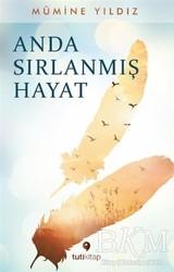 Tuti Kitap - Anda Sırlanmış Hayat