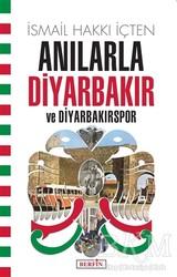 Berfin Yayınları - Anılarla Diyarbakır ve Diyarbakırspor