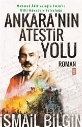Timaş Yayınları - Ankara'nın Ateştir Yolu