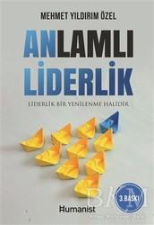 Hümanist Kitap Yayıncılık - Anlamlı Liderlik