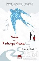 Martı Yayınları - Anna ve Kırlangıç Adam