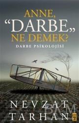 Timaş Yayınları - Anne Darbe Ne Demek?