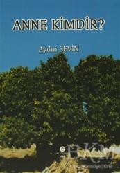 Can Yayınları (Ali Adil Atalay) - Anne Kimdir?