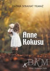 Avrupa Yakası Yayınları - Anne Kokusu