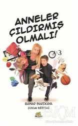 Nar Ağacı Yayınları - Anneler Çıldırmış Olmalı