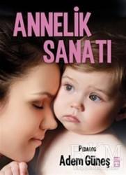 Timaş Yayınları - Annelik Sanatı